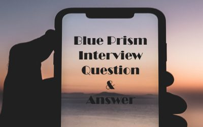 Blue prism interview questions and answers
