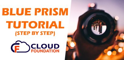 Blue Prism Training - The only RPA Course you need - CloudFoundation